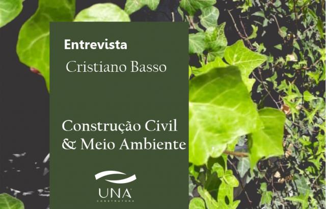 Entrevista: Construção Civil & Meio Ambiente